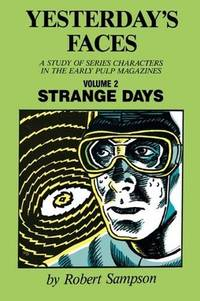 Yesterday's Faces, Volume 2  Strange Days