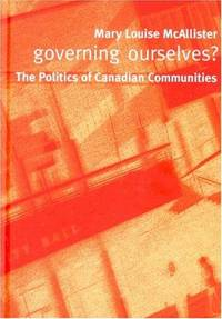 Governing Ourselves? : The Politics of Canadian Communities