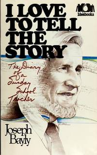 I Love to Tell the Story: The Diary of a Sunday School Teacher (Ideabooks)
