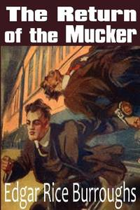 The Return of the Mucker by Edgar Rice Burroughs - Paperback - from The Saint Bookstore (SKU: B9781612033624)
