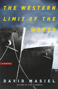 The Western Limit of the World  A Novel