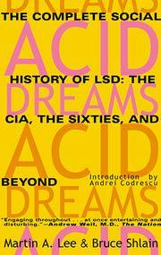 Acid Dreams: The Complete Social History of Lsd The Cia, the Sixties, and Beyond by  Bruce  Martin A.; Shlain - Paperback - Revised - 1992 - from Veronica's Books and Biblio.com