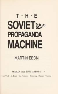 The Soviet Propaganda Machine