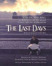 image of The Last Days: Steven Spielberg and Survivors of the Shoah Visual History Foundation