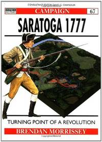 Saratoga 1777 Turning Point of a Revolution (Campaign)