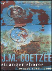 image of Stranger Shores: Essays 1986-1999