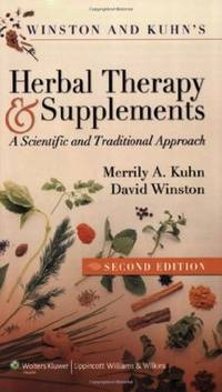 Winston & Kuhn's Herbal Therapy and Supplements: A Scientific and Traditional Approach