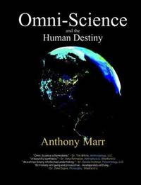 *Signed* Omni-Science and the Human Destiny