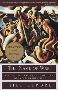 Name of War: King Philip's War and the Origins of American Identity