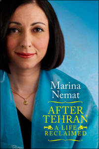 After Tehran - A Life Reclaimed