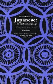 Japanese, The Spoken Language: Interactive CD-ROM Program User`s Guide - Faculty Guide (Yale...