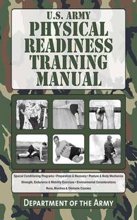 U.S. Army Physical Readiness Training Manual (US Army Survival)