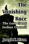 image of The Vanishing Race: The Last Great Indian Council