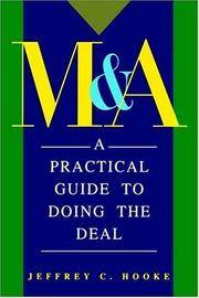 M & A: A Pratical Guide to Doing the Deal