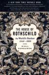 image of The House of Rothschild: Volume 2: The World`s Banker: 1849-1999