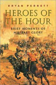 Heroes of the Hour: Brief Moments of Military Glory