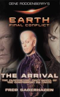 image of The Arrival (Gene Rodenberry's Earth Final Conflict S.)