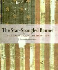 image of The Star-Spangled Banner: The Making of an American Icon