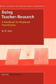 Doing Teacher- Research A Handbook For Perplexed Practitioners