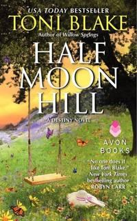 Half Moon Hill: A Destiny Novel
