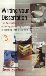 Writing Your Dissertation: The bestselling guide to planning, preparing and presenting first-class work (The How to Series)