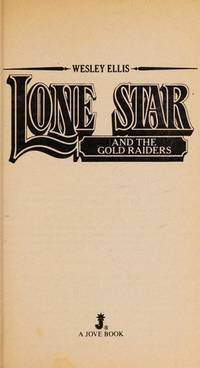 Lone Star and the Gold Raiders (Lone Star #12)