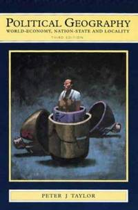 Political Geography : World-Economy, Nation-State and Locality : Third edition by Peter J Taylor - Paperback - 0 - from afinebookshop (SKU: 065853)