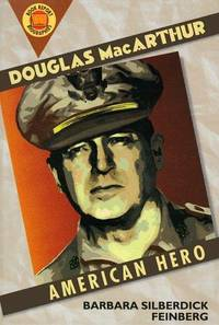 Douglas Macarthur: An American Hero (Book Report Biography)
