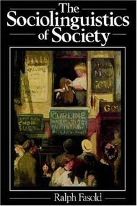 The Sociolinguistics of Society