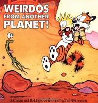 Weirdos from Another Planet! (Volume 7) by Bill Watterson - January 1990