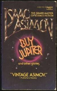 Buy Jupiter and Other Stories by Isaac Asimov - Paperback - 1976-04-03 - from Books Express and Biblio.com