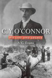 C.Y. O'CONNOR: His Life and Legacy