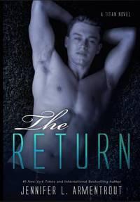 The Return: A Titan Novel [Paperback] L. Armentrout, Jennifer