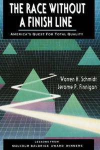 Race Without a Finish Line:  America's Quest for Total Quality, The