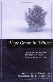 Hope Grows in Winter: Inspiring Real-Life Stories of How Hope Changes Lives