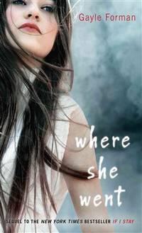 image of Where She Went (Thorndike Press Large Print Literacy Bridge Series)