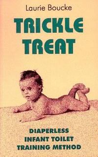 Trickle Treat: Diaperless Infant Toilet Training Method