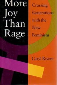 More Joy Than Rage: Crossing Generations with the New