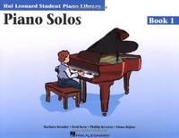 Piano Solos Book 1: Hal Leonard Student Piano Library