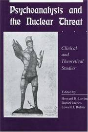 Psychoanalysis and the Nuclear Threat: Clinical and Theoretical Studies