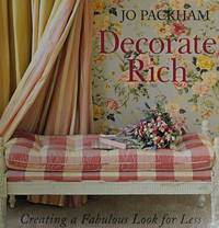 Decorate Rich, Creating a Fabulous Look for Less