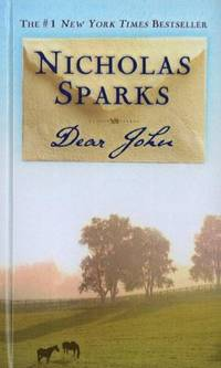 Dear John by Nicholas Sparks - Hardcover - 2010-03-03 - from Books Express and Biblio.com