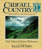 Cadfael Country: Shropshire & The Welsh Borders