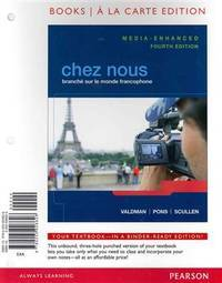 Chez nous: Branché sur le monde francophone, Media-Enhanced Version, Books a la Carte Edition (4th Edition)