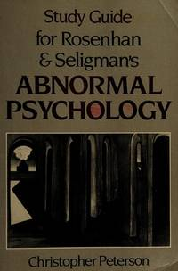 STudy Guide for Rosenhan and Seligman's Abnormal Psychology
