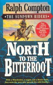 image of North to the Bitterroot (The Sundown Riders, #1)