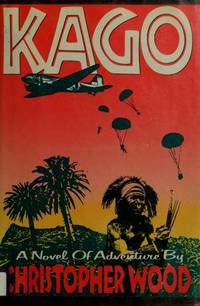 KAGO by  Christopher Wood - 1st Edition - 1986 - from Folded Corner Books (SKU: 017056)