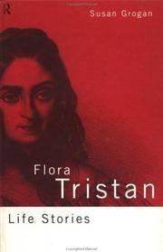 FLORA TRISTAN Life Stories