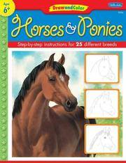 Horses & Ponies: Step-by-step instructions for 25 different breeds (Learn to Draw)