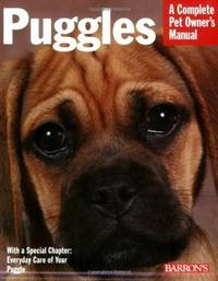 Puggles (Complete Pet Owner's Manual)